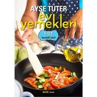 Ayşe Tüter Ev Yemekleri - 593 Lezzetli Tarif - Ayşe Tüter