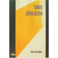 Türkiye Eğitim Sistemi-Rıfat Okçabol