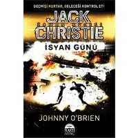 Jack Christie - İsyan Günü-Johnny O'Brien
