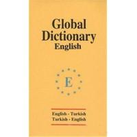 Global Dictionary English - English-Turkish / Turkish-English-Huriye Deniz Karcı