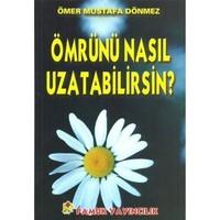 Ömrünü Nasıl Uzatabilirsin (Dua-068)-Ömer Mustafa Dönmez