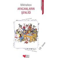 Afacanların Şenliği - Sergey Mihalkov