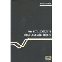 5651 Sayılı Kanun Ve Bilgi Güvenliği İlişkisi-Mehmet Salih Gök