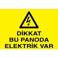 Canis Etiket Dikkat Bu Panoda Elektrik Var Pvc-Leksan