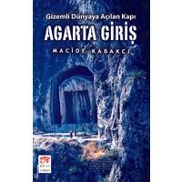 Agarta Giriş - Gizemli Dünyaya Açılan Kapı