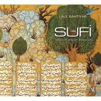 Sufi Tasavvufi Arayışın Dışavurumu-Lale Bahtiyar