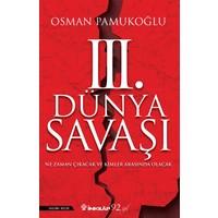 3.Dünya Savaşı - Osman Pamukoğlu