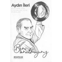Beni Unutmayınız-Atatürk'ten Çocuklar Için Öyküler