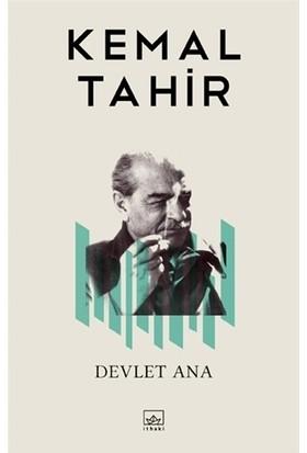 Devlet Ana - Kemal Tahir