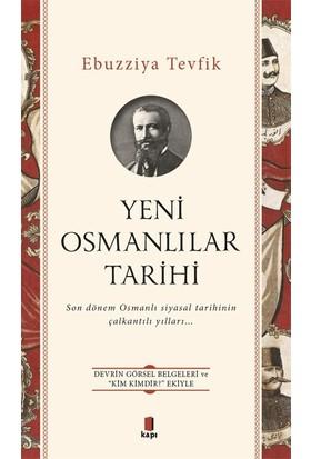 Yeni Osmanlılar Tarihi - Ebuzziya Tevfik