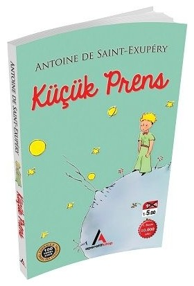 Küçük Prens - Antoine de Saint-Exupery - Aperatif Kitap