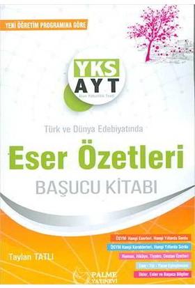 Palme AYT Türk ve Dünya Edebiyatında Eser Özetleri Başucu Kitabı