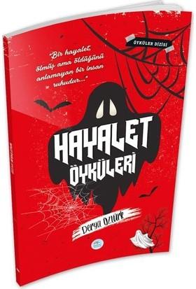 Hayalet Öyküleri - Derya Öztürk - Maviçatı Yayınları