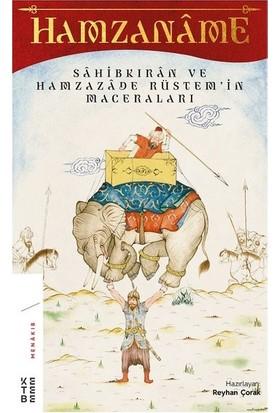 Hamzaname &Sahibkıran Ve Hamzazade Rüstemin Maceraları - Reyhan Çorak