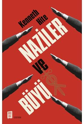 Naziler ve Büyü - Kenneth Hite