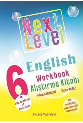 Palme 6. Sınıf Next Level English Workbook Alıştırma Kitabı - Ayhan Karakurt, Erhan Yıldız