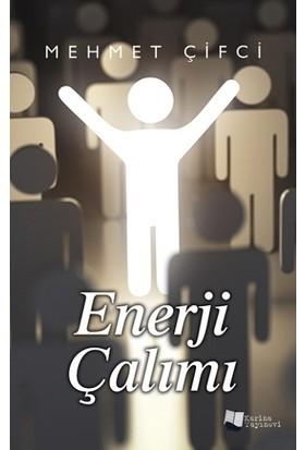 Enerji Çalımı - Mehmet Çifci