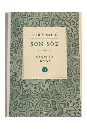 Son Söz - Cilt 2 - Aidin Salih