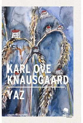 Yaz - Karl Ove Knausgaard