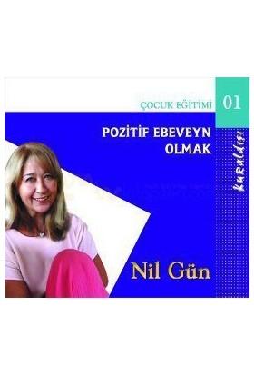 Pozitif Ebeveyn Olmak (Cd)-Nil Gün