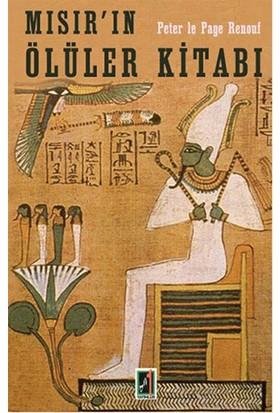 Mısırın Ölüler Kitabı - Peter le Page Renouf