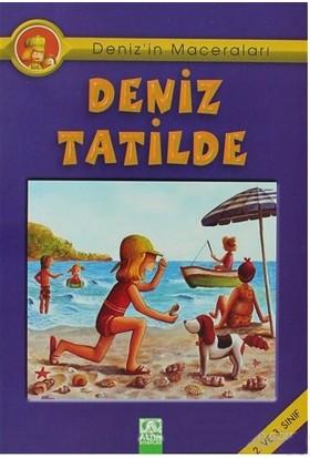 Denizin Maceraları Deniz Tatilde-Ebru Öztaylan