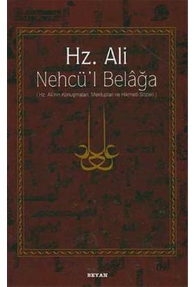 Hz. Ali / Nehcü'L Belağa (Ciltli) Hz. Ali'Nin Konuşmaları, Mektupları Ve Hikmetli Sözleri - Eş-Şerif Er-Radi