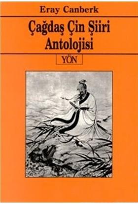 Çağdaş Çin Şiiri Antolojisi-Eray Canberk