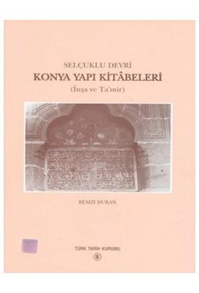 Konya Yapı Kitabeleri - Remzi Duran