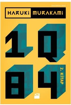Haruki Murakami: 1Q84 (2. Kitap) - Haruki Murakami