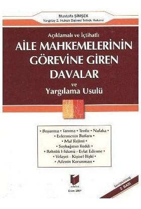 Aile Mahkemelerinin Görevine Giren Davalar Ve Yargılama Usulü-Mustafa Şimşek