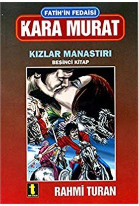 Fatihin Fedaisi Kara Murat - 5. Kitap-Rahmi Turan
