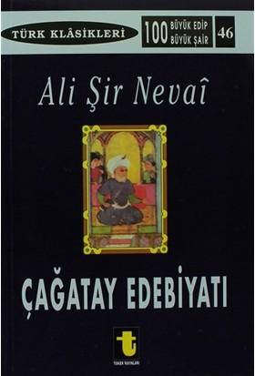 Çağatay Edebiyatı Ve Ali Şir Nevai-Kolektif
