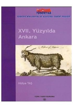 17. Yüzyılda Ankara-Hülya Taş