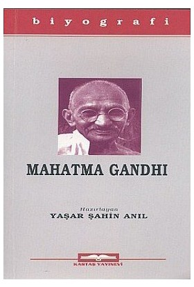 Mahatma Gandhi-Yaşar Şahin Anıl