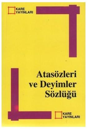Atasözleri Ve Deyimler Sözlüğü-Kolektif