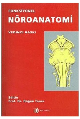 Fonksiyonel Nöroanatomi - Doğan Taner