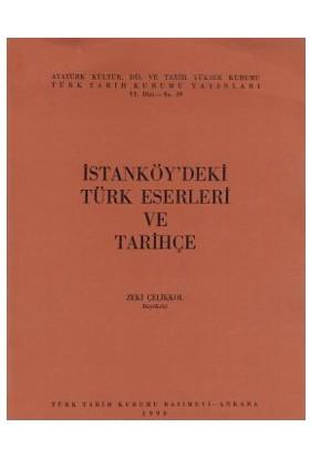 İstanköy'Deki Türk Eserleri Ve Tarihçe-Zeki Çelikkol