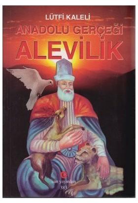 Anadolu Gerçeği Alevilik-Lütfi Kaleli