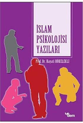 İslam Psikolojisi Yazıları-Hayati Hökelekli