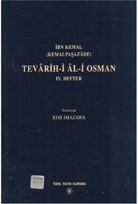 Tevarih-İ Al-İ Osman 4. Defter-İbn Kemal