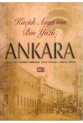 Küçük Asya'Nın Bin Yüzü: Ankara-Ergi D. Özsoy