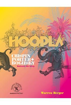 Hoopla Crispin Porter + Bogusky Hakkında Bir Kitap (Ciltli)-Warren Berger