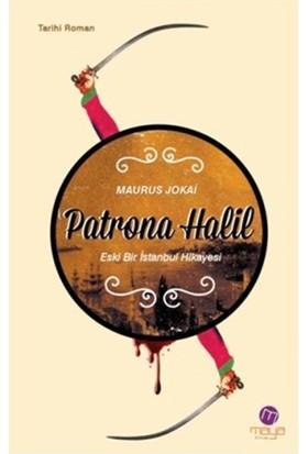 Patrona Halil - (Eski Bir İstanbul Hikayesi)-Maurus Jokai