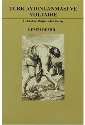 Türk Aydınlanması Ve Voltaire-Remzi Demir