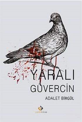Yaralı Güvercin-Adalet Birgül