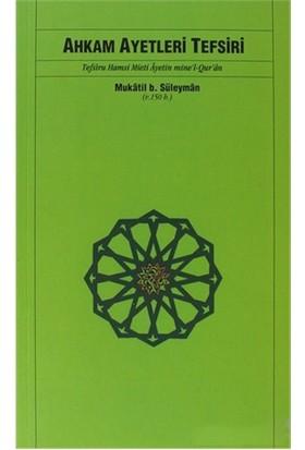 Ahkam Ayetleri Tefsiri-Mukatil B. Süleyman