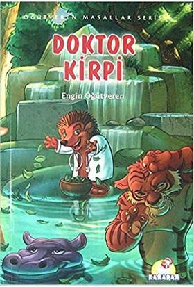 Öğütveren Masallar Serisi : Doktor Kirpi-Engin Öğütveren