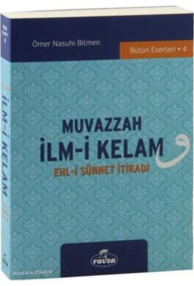 Muvazzah İlmi Kelam, Ehli Sünnet İtikadı - Ömer Nasuhi Bilmen