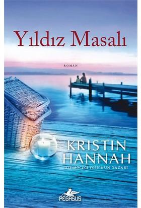 Yıldız Masalı - Kristin Hannah